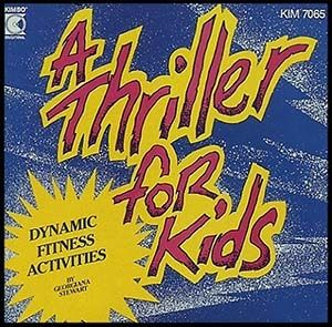 CD: A Thriller for Kids - Dynamic Fitness Activities