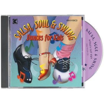 CD: Salsa, Soul and Swing - Dances for Kids