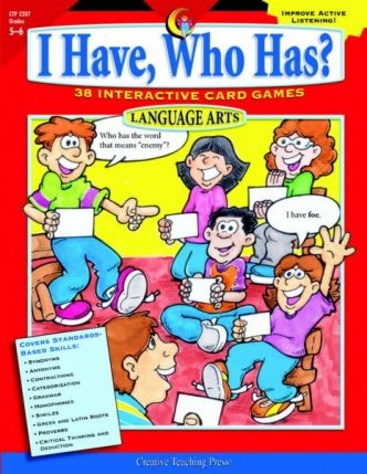 I Have, Who Has? Language Arts Years 6-7 - CTP2207