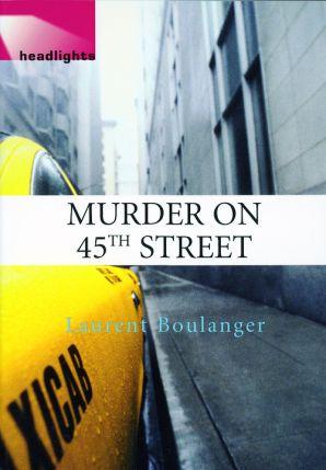 Headlights: Level 3 - Murder on 45th Street 2105