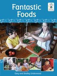 Harmony and Understanding: Fantastic Foods Big Book 2015