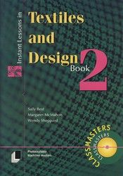 Instant Lessons in Textiles and Design - Book 2 9411