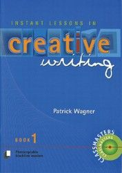Instant Lessons in Creative Writing - Book 1 7100