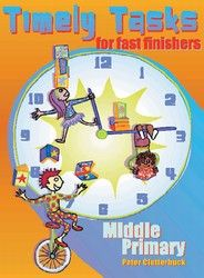 Timely Tasks for Fast Finishers - Middle Primary 6361