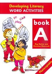 Developing Literacy - Word activities - Book A - Lower Primary 4100