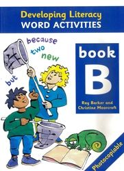 Developing Literacy - Word activities - Book B - Lower Primary 4101