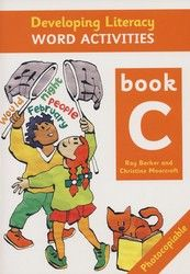 Developing Literacy - Word activities - Book C - Middle Primary 4102