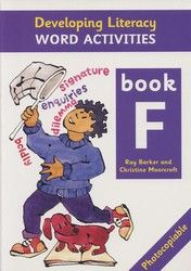 Developing Literacy - Word activities - Book F - Upper Primary 4105