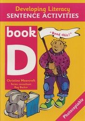 Developing Literacy - Sentence Activities - Book D - Middle Primary 4083
