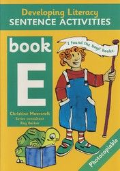Developing Literacy - Sentence Activities - Book E - Middle Primary 4084