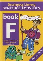 Developing Literacy - Sentence Activities - Book F - Middle Primary 4085
