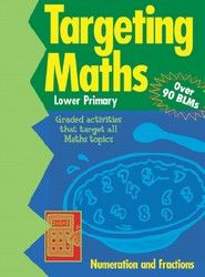 Targeting Maths: Numeration and Fractions - Lower 5601 - BO114