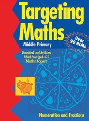 Targeting Maths: Numeration and Fractions - Middle 5605 - BO117