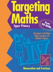 Targeting Maths: Numeration and Fractions - Upper 5609 - BO121