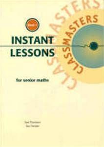 Instant Lessons for Senior Maths - Book 1 8000