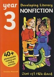 Developing Literacy - Nonfiction - Year 3 4062