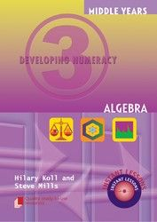 Middle Years Developing Numeracy: Algebra - Book 3 8072