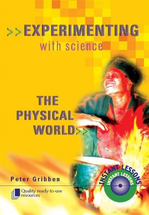 Experimenting with Science: The Physical World 9102