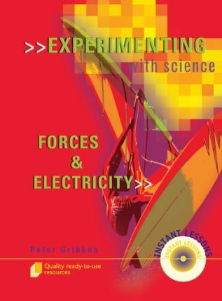 Experimenting with Science: Forces and Electricity 9100