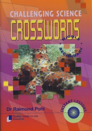 Challenging Science Crosswords: Middle Secondary 9211