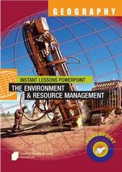PowerPoint: Geography - The Environment and Resource Management 9304