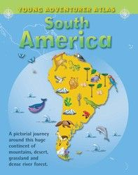 Atlas: Young Adventurer - South America 6107