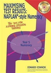 Maximising Test Results NAPLAN*-style Numeracy Yr 5