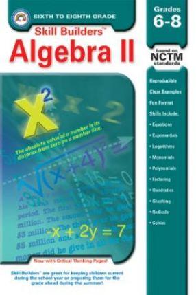Skill Builders: Algebra 2 Grades 6-8 - RBP0830