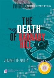 Forensic Science Hypothetical: The Death of Barnaby Hill 9121