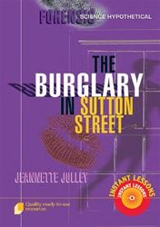 Forensic Science Hypothetical: The Burglary in Sutton Street 9120