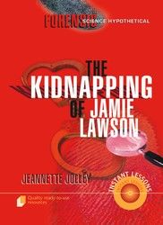 Forensic Science Hypothetical: The Kidnapping of Jamie Lawson 9122