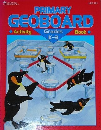 Geoboard Activity Book for Primary Years 1-4 - LER421