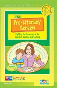 Pre-Literacy Screening: Profiling the Precursors of the Alphabet