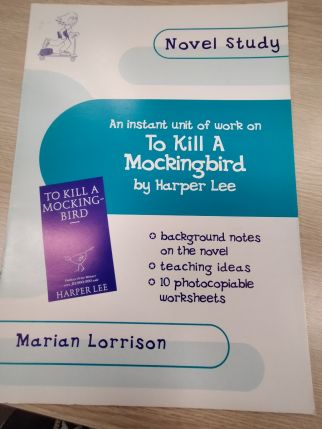 Novel Study: To Kill A Mockingbird by Marian Lorrison